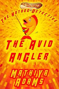 Hotdog Detective-Avid Angler-final-a