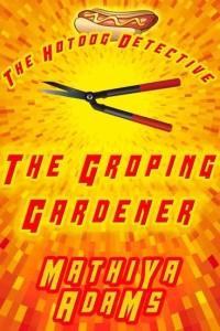 Groping Gardener Cover - lrg